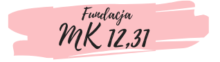 Fundacja MK 12,31